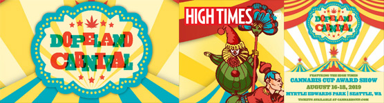 Dopeland Carnival with High Times Cannabis Cup Awards Show